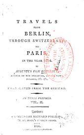 Travels from Berlin to Paris in the year 1804: Volume 2