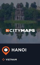 City Maps Hanoi Vietnam