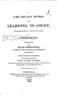 A Sure and Easy Method of Learning to Count     The third edition  to which is prefixed a life of the author  extracted     from  The Edinburgh Encyclop  dia  edited by Dr  Brewster