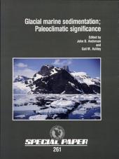 Glacial Marine Sedimentation: Paleoclimatic Significance, Issue 261