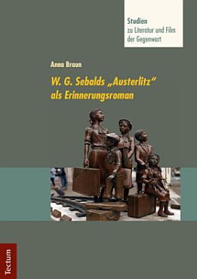 W  G  Sebalds  Austerlitz  als Erinnerungsroman PDF