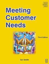 Meeting Customer Needs: Edition 3