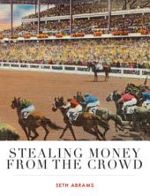 Stealing Money from the Crowd: Breeders' Cup 2014
