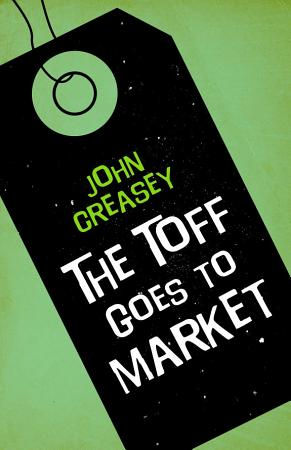 The Toff Goes to Market PDF
