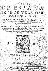 El Fénix de España Lope de Vega Carpio ...: sexta parte de sus comedias, corregida y enmendada en esta segunda impression de Madrid ...