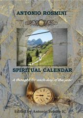 SPIRITUAL CALENDAR: THE BLESSED WRITINGS OF ANTONIO ROSMINI