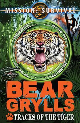 Mission Survival 4  Tracks of the Tiger PDF