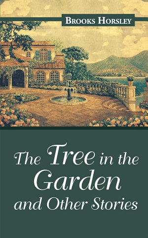 The Tree in the Garden and Other Stories