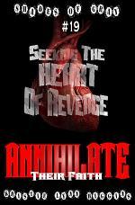 #19 Shades of Gray: Seeking The Heart Of Revenge- Annihilate Their Faith