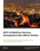 Wcf 4 0 Multi-Tier Services Development with Linq to Entities
