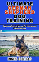 Ultimate German Shepherd Dog Training PDF
