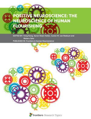 Positive Neuroscience  the Neuroscience of Human Flourishing