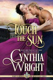 Touch the Sun: Rakes & Rebels: The Beauvisage Family, Book 3
