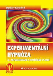 Experimentální hypnóza: 3., aktualizované a rozšířené vydání