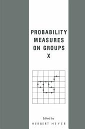 Probability Measures on Groups X