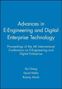 Advances in E Engineering and Digital Enterprise Technology PDF