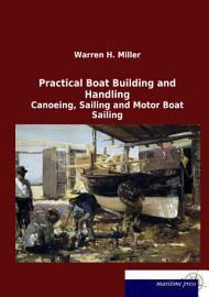 Practical Boat Building And Handling