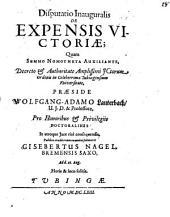 Disputatio Inauguralis De Expensis Victoriae