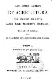 Los Doce libros de agricultura: Volumen 1