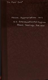 United States Interdepartmental Social Hygiene Board: Hearings ... on the Sundry Civil Bill Before the Committee on Apporpriations, United States House of Representatives, 66th Congress, 2d Session, February 1920.chld