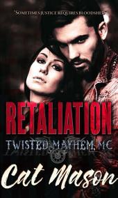 Retaliation: Twisted Mayhem MC