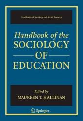 Handbook of the Sociology of Education