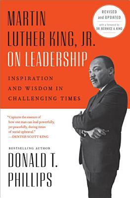 Martin Luther King  Jr   on Leadership
