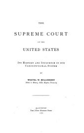 The Supreme Court of the United States: Its History and Influence in Our Constitutional System, Issue 7
