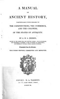 A Manual of Ancient History  particularly with regard to the constitutions  the commerce  and the colonies  of the States of antiquity      Translated from the German  The third edition     improved PDF