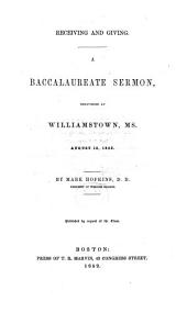 Receiving and Giving. A Baccalaureate sermon [on Acts XX. 35].