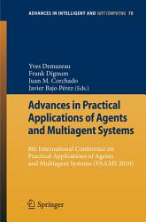 Advances in Practical Applications of Agents and Multiagent Systems PDF