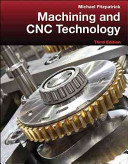 Machining and CNC Technology with Student Resource DVD Book