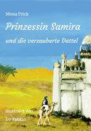 Prinzessin Samira und die verzauberte Dattel