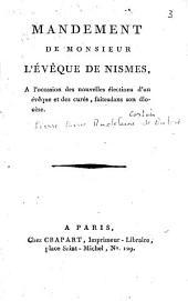 Mandement de Monsieur l'évêque de Nismes, Mgr Cortois de Balore, à l'occasion des nouvelles élections d'un évêque et des curés, faites dans son diocèse