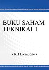 BUKU SAHAM TEKNIKAL I