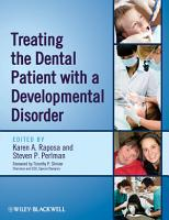 Treating the Dental Patient with a Developmental Disorder PDF