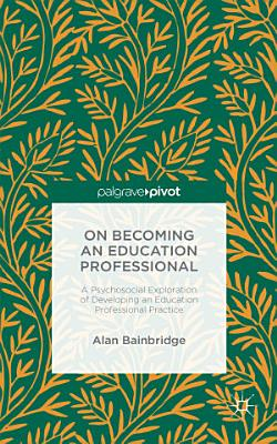 On Becoming an Education Professional