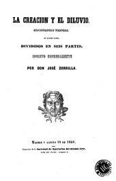 La creación y el diluvio: espectaculo teatral en cuatro actos, divididos en seis partes, Volumen 1