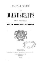 Catalogue des manuscrits de la bibliothèque de la ville de Chartres