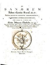 De Danorum rebus gestis secul. III & IV.: Poëma danicum dialecto anglo-saxonica. Ex bibliotheca Cottoniana Musaei britannici