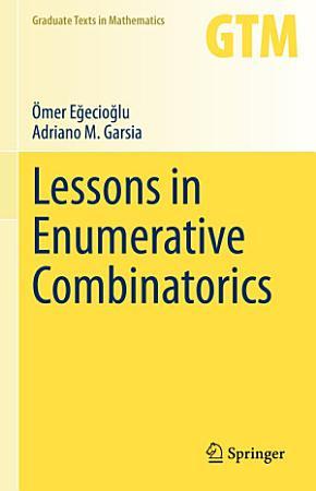 Lessons in Enumerative Combinatorics PDF