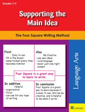 Supporting the Main Idea: The Four Square Writing Method for Grades 7-9