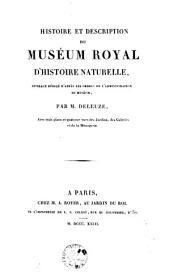 Histoire et description du Muséum d'histoire naturelle,: ouvrage rédigé d'après les ordres de l'administration du muséum, Volume1