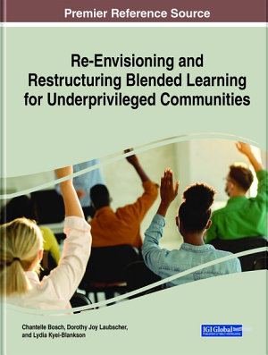 Re Envisioning and Restructuring Blended Learning for Underprivileged Communities PDF