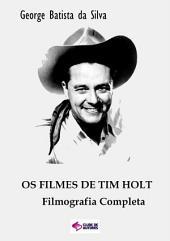 Os Filmes De Tim Holt