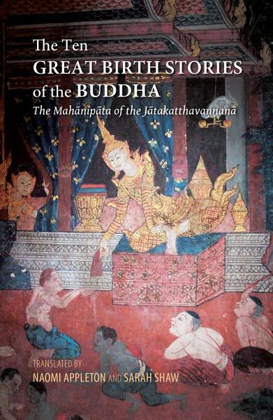 The Ten Great Birth Stories of the Buddha PDF
