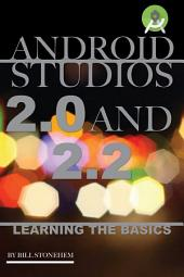 Android Studios 2.0 and 2.2: Learning the Basics