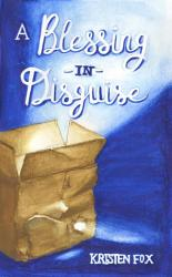 A Blessing In Disguise Book PDF