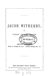 "Jacob Witherby, Or, ""Need of Patience"""