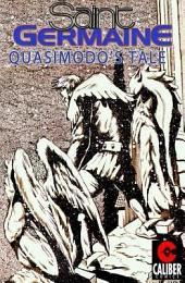 Saint Germaine: Quasimodo's Tale #1